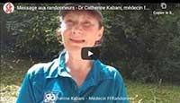 Message aux randonneurs par le médecin fédéral FFRandonnée, Docteur Catherine Kabani